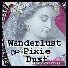 Click to Shop Wanderlust & Pixie Dust!