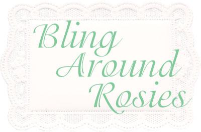 BlingAroundRosies2