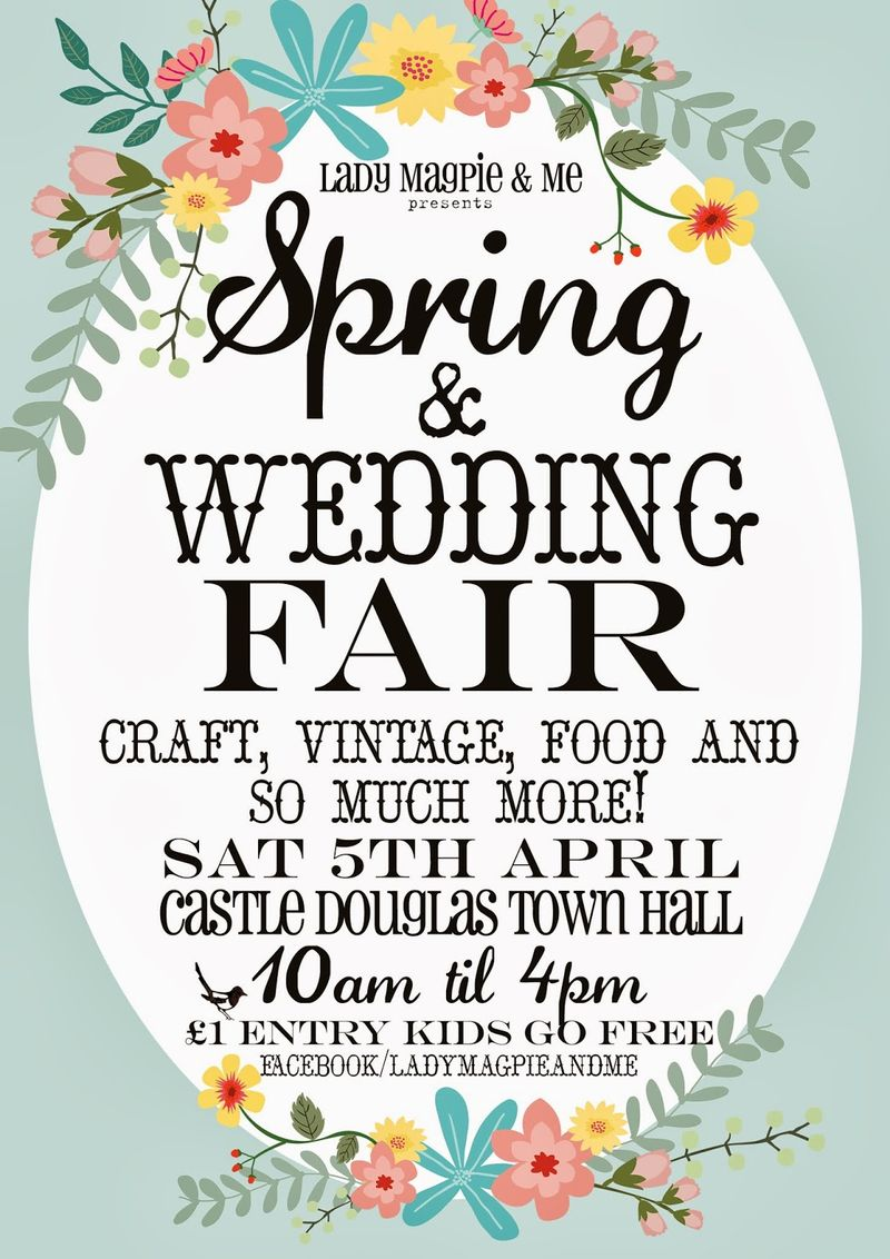 Lady Magpie & Me Spring & Wedding Fair